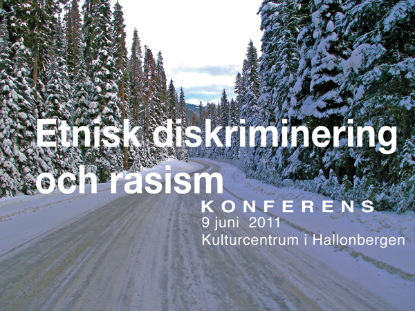 Centrum mot rasism, konferens 2011